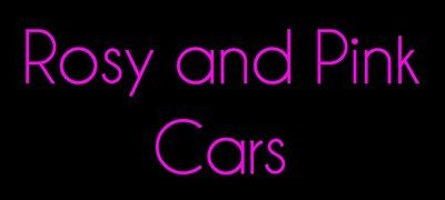 Rosy and Pink Cars – Facts & Statement